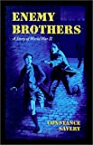 Enemy Brothers (Living History Library (Warsaw, N.D.).)