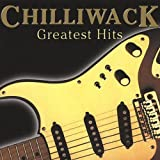 Greatest Hits by Chilliwack (2009-07-20)