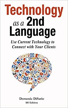 Technology As A 2nd Language: 101 Edition