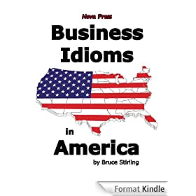 Business Idioms in America (English Edition)