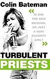 Colin Bateman Turbulent Priests