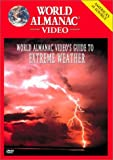 World Almanac Video's Guide to Extreme Weather (2002)