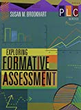 Exploring Formative Assessment (The Professional Learning Community Series)