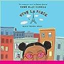 Vive la Paris Audiobook by Esme Raji Codell Narrated by Tichina Arnold