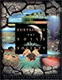 Sustaining Our Soils and Society (AGI Environmental Awareness Series)