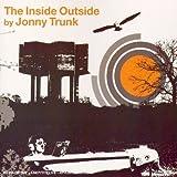 echange, troc Jonny Trunk - The Inside Outside