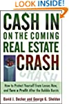 Cash in on the Coming Real Estate Cra...