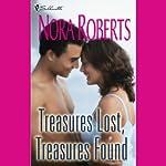 Treasures Lost, Treasures Found   Nora Roberts