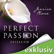 Fesselnd (Perfect Passion 5) | Jessica Clare