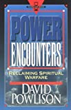 Power Encounters:  Reclaiming Spiritual Warfare (Hourglass Books)