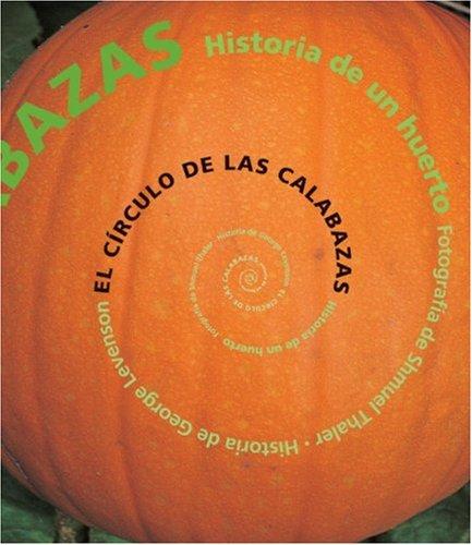 El c rculo de las calabazas: Historia de un huerto (Spanish Edition)