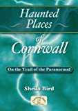 Haunted Places of Cornwall