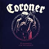 CORONER CORONER-PUNISHMENT FOR DECADENCE