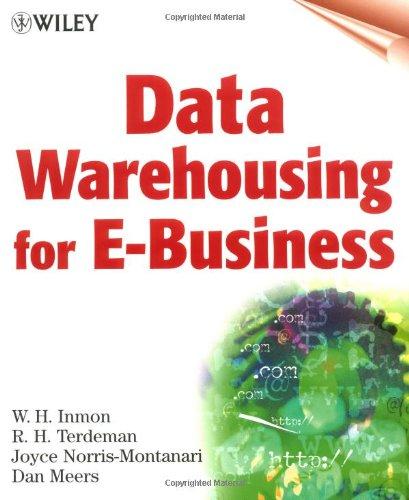 Data Warehousing for E-Business