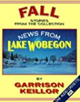 News from Lake Wobegon: Fall