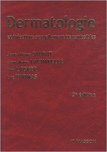 dermatologie et infections sexuellement transmissibles (5e édition)