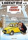 L'agent 212, tome 10 : Agent trouble par Cauvin