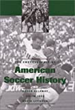 img - for The Encyclopedia of American Soccer History book / textbook / text book