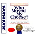 Who Moved My Cheese? An Amazing Way to Deal with Change in Your Work and in Your Life Hörbuch von Spencer Johnson Gesprochen von: Tony Roberts