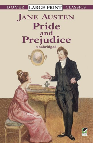 Pride and Prejudice (Dover Large Print Classics)