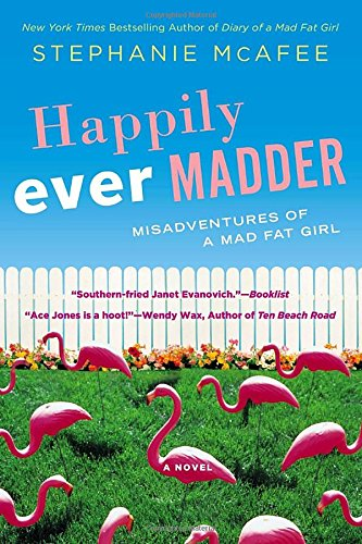 Image of Happily Ever Madder: Misadventures of a Mad Fat Girl