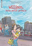 vignette de 'William, mon petit prince (Stacy DeKeyser)'