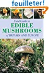 Field Guide to Edible Mushrooms of Br...