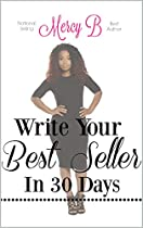 Write Your Best Seller In 30 Days