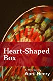 Heart-Shaped Box (Claire Montrose Series)