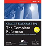 Oracle Database 10g: The Complete Reference (Osborne ORACLE Press Series) ~ Kevin Loney