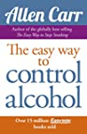 Allen Carr's Easy Way to Control Alco...