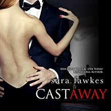 Castaway (       UNABRIDGED) by Sara Fawkes Narrated by Julia Duvall