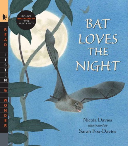 Bat Loves the Night with Audio: Read, Listen, & Wonder