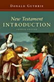 New Testament Introduction (Master Reference Collection) (0830814027) by Donald Guthrie
