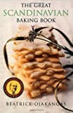 (Great Scandinavian Baking Book) By Ojakangas, Beatrice A. (Author) Paperback on (09 , 1999)