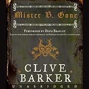 Mister B. Gone | [Clive Barker]
