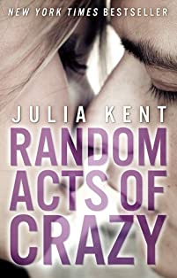 Random Acts Of Crazy by Julia Kent ebook deal