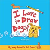 My Very Favorite Art Book: I Love to Draw Dogs! (My Very Favorite Art Books)