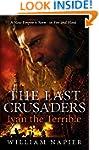 The Last Crusaders: Ivan the Terrible