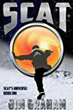 Scat (Scat's Universe Book 1) (English Edition)