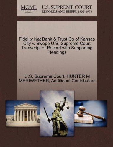 Fidelity Nat Bank & Trust Co of Kansas City v. Swope U.S. Supreme Court Transcript of Record with Supporting Pleadings