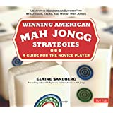 Winning American Mah Jongg Strategies: A Guide for the Novice Player
