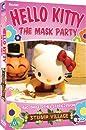 Hello Kitty: Stump Village - The Mask Party [DVD]
