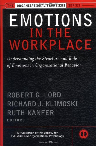 Emotions in the Workplace: Understanding the