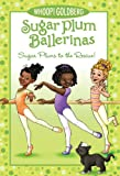 Sugar Plums to the Rescue! (Sugar Plum Ballerinas)