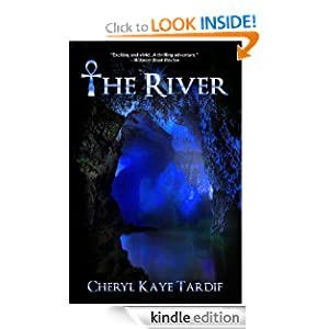 Free Kindle Book: The River, by Cheryl Kaye Tardif. Publisher: Imajin Books; 1 edition (March 5, 2010)