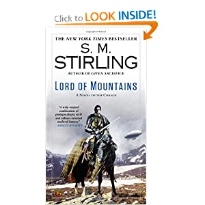 Lord of Mountains: A Novel of the Change (Change Series) by S. M. Stirling