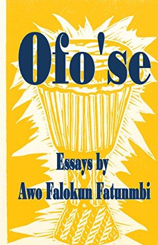 Ofo'se: Essays by Awo Falokun Fatunmbi