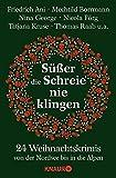 Süßer die Schreie nie klingen: 24 Weihnachtskrimis von der Nordsee bis in die Alpen