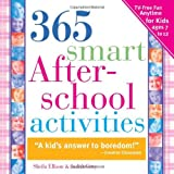 img - for 365 Smart Afterschool Activities, 2E: TV-Free Fun Anytime for Kids Ages 7-12 book / textbook / text book